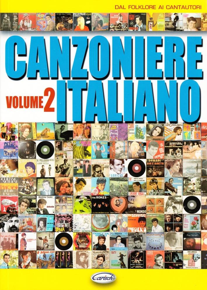 Canzoniere italiano. Vol. 2: Dal folklore ai cantautori