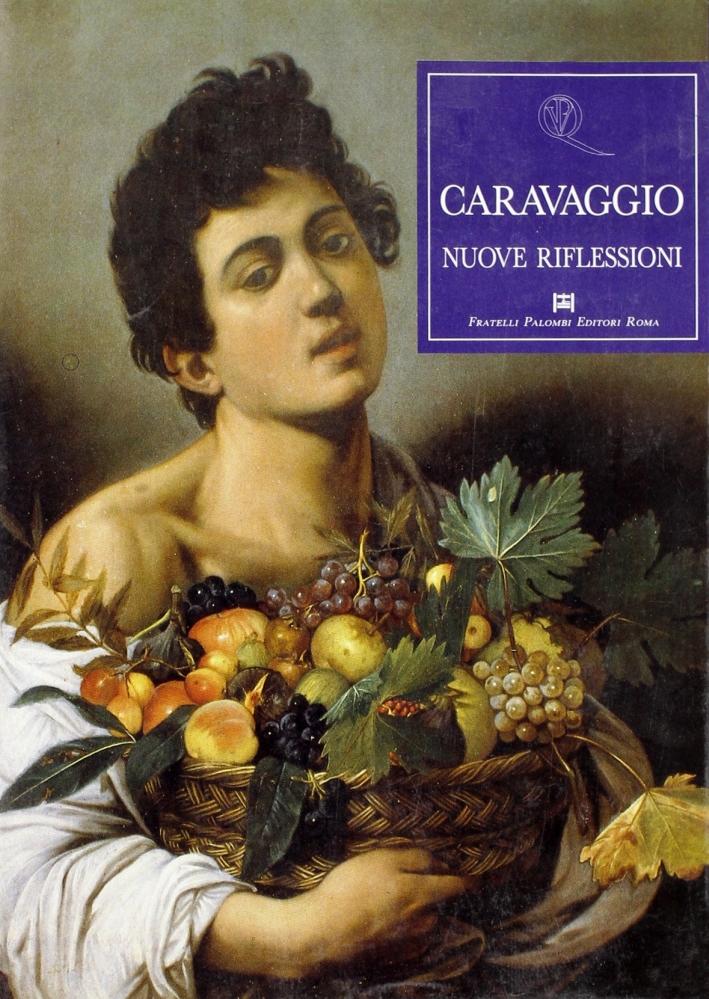 Caravaggio. Nuove riflessioni