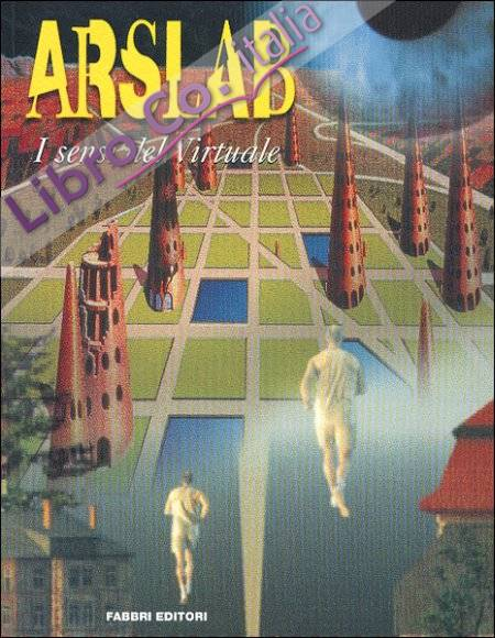 Arslab. I sensi del virtuale