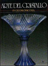 Arte del cristallo in Cecoslovacchia