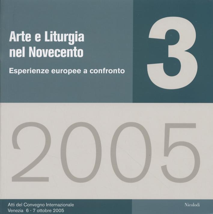 Arte e Liturgia nel Novecento. Esperienze europee a confronto
