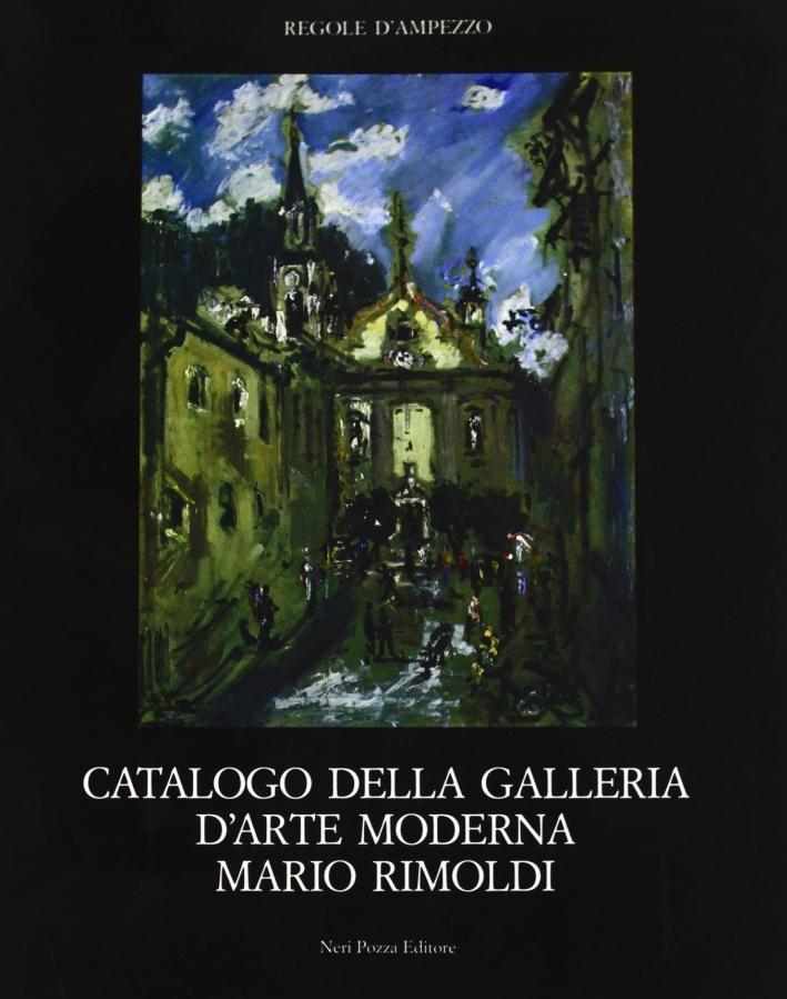 Cataloghi della Galleria d'arte moderna Mario Rimoldi