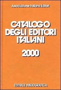 Catalogo degli editori italiani 2000