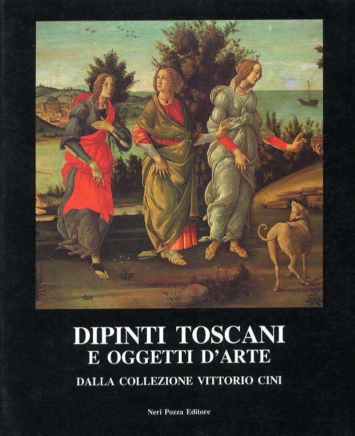 Dipinti toscani e oggetti d'arte dalla collezione Vittorio Cini