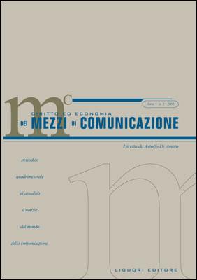 Diritto ed economia dei mezzi di comunicazione (2006). Vol. 1