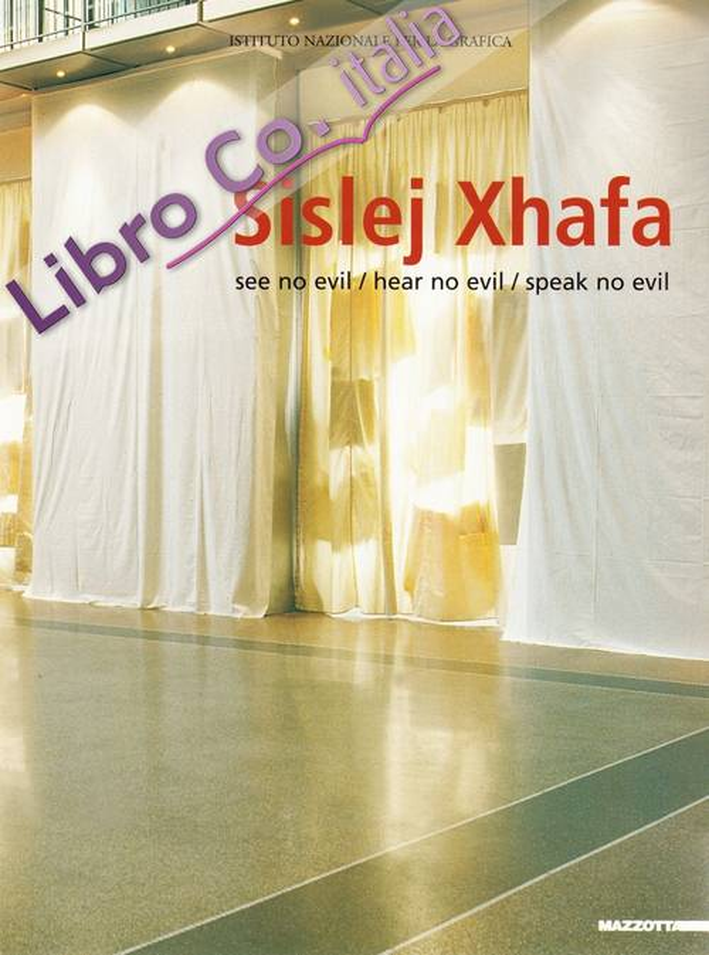 Sisley Xhafa. See no evilhear non evilspeak no evil