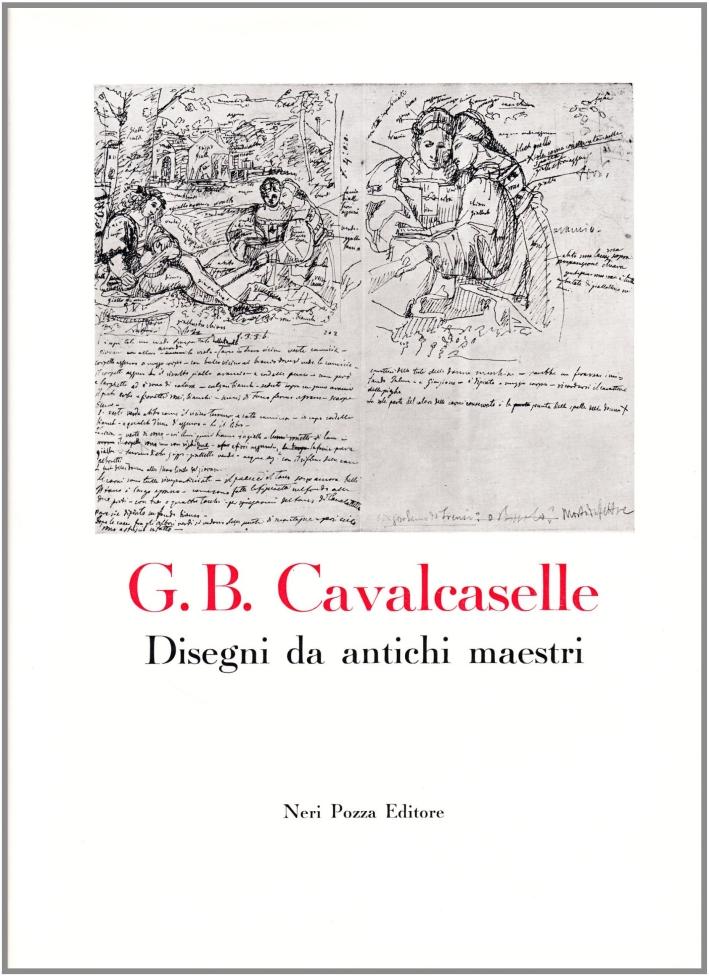 Disegni da antichi maestri di G. B. Cavalcaselle