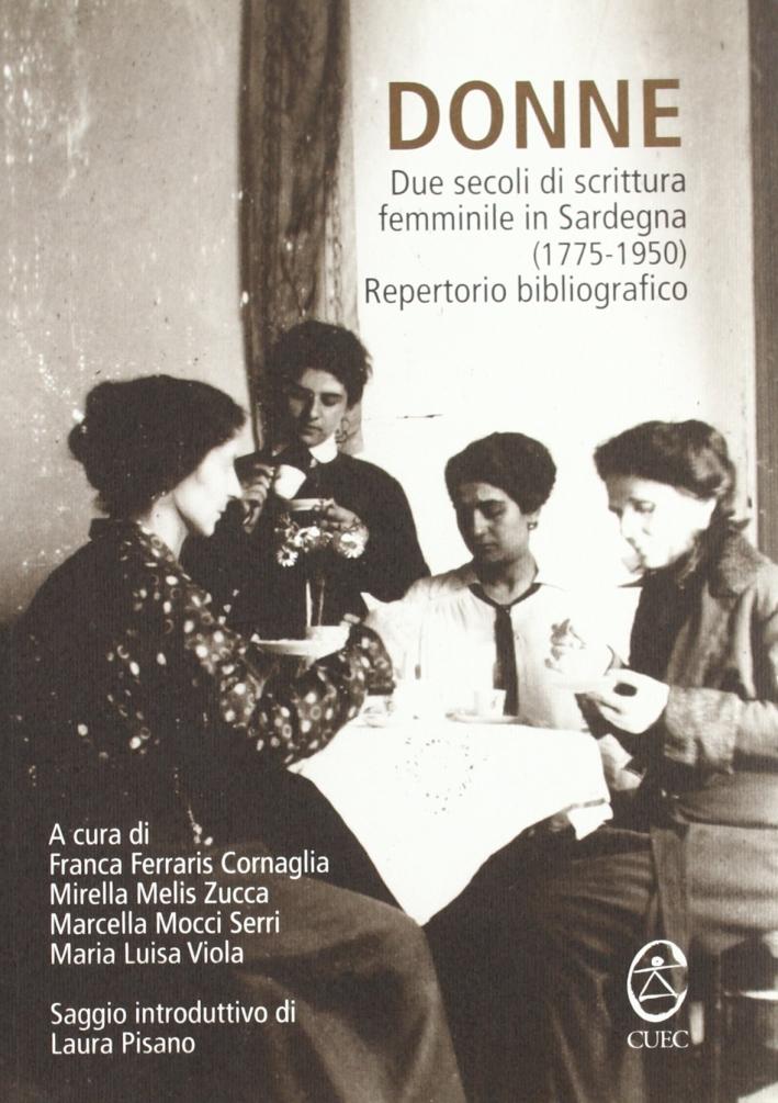 Donne. Due secoli di scrittura femminile in Sardegna (1775-1950). Repertorio bibliografico