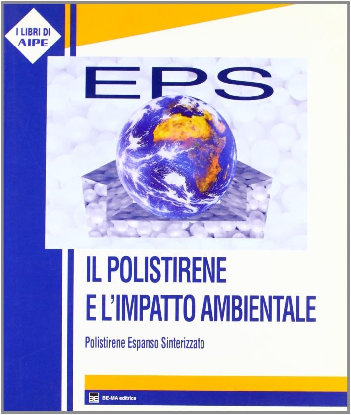 Il polistirene e l'impatto ambientale.