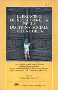 Il principio di sussidiarietà nella dottrina sociale della Chiesa dalla Rerum novarum alla Centesimus annus