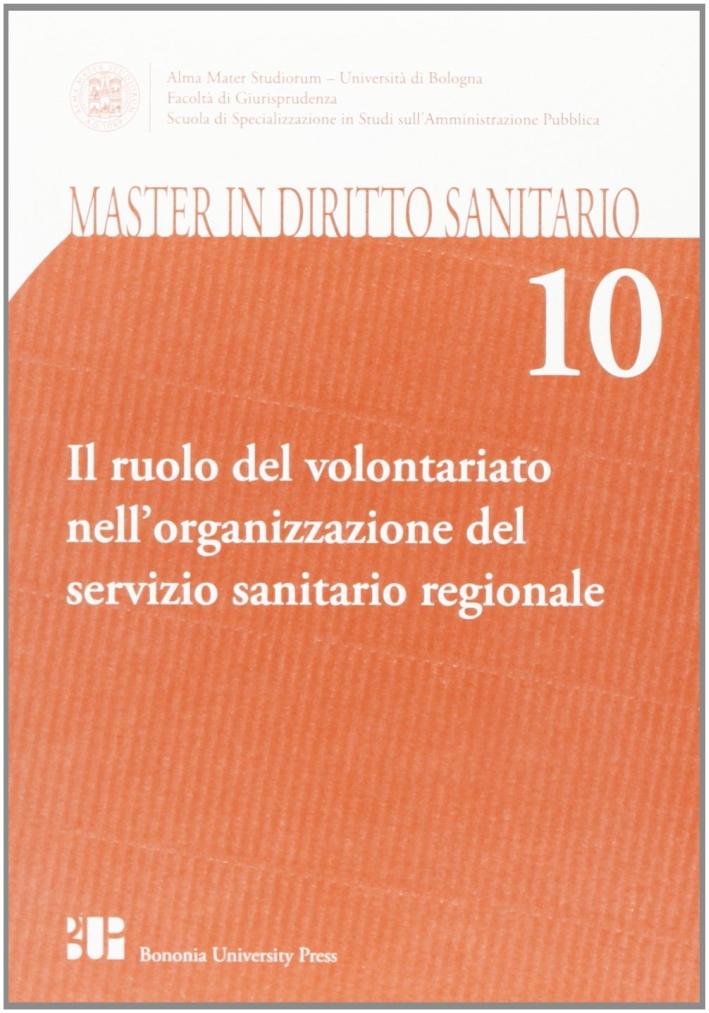 Il ruolo del volontariato nell'organizzazione del Servizio sanitario regionale