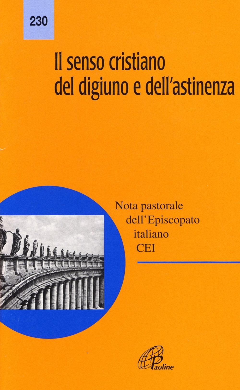 Il senso cristiano del digiuno e dell'astinenza. Nota pastorale dell'episcopato italiano