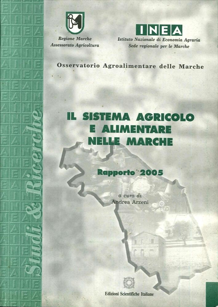 Il sistema agricolo e alimentare nelle Marche. Rapporto 2005