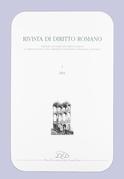 Rivista di diritto romano (2001). Vol. 1. Basilicorum libri LX tomus I (libri I-XII)