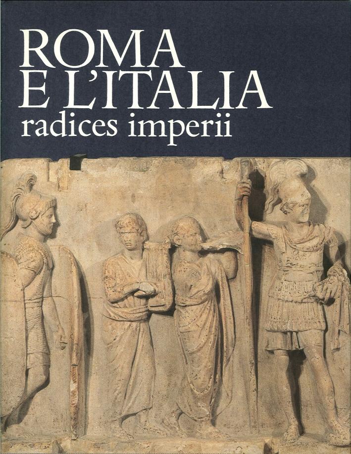 Roma e l'Italia radices imperii