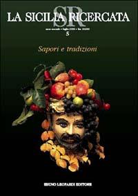 Sapori e tradizioni. Cucina siciliana