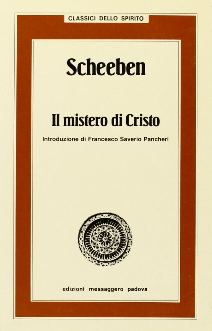 Scheeben. Il mistero di Cristo