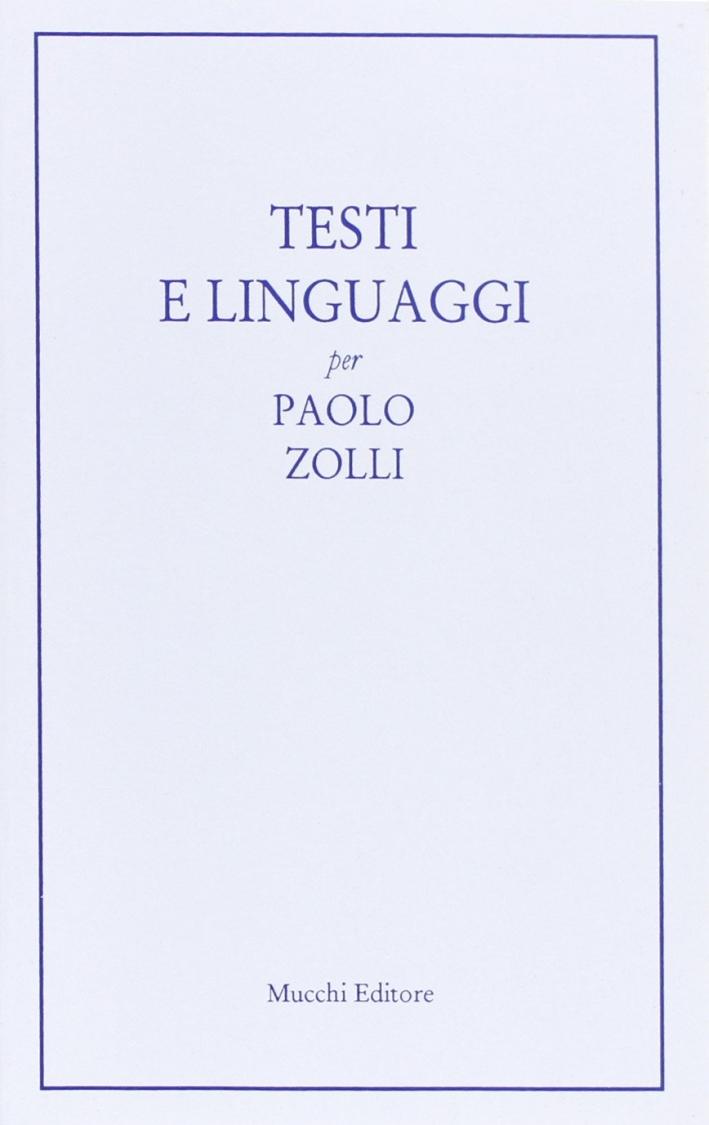 Testi e linguaggi per Paolo Zolli.