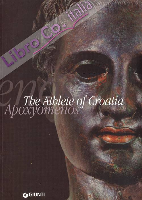 The Athlete of Croatia. Apoxyomenos
