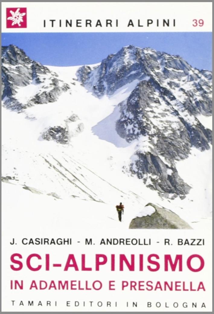 Sci-alpinismo in Adamello e Presanella