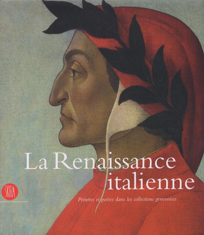 La Renaissance italienne. Peintres et poètes dans le collections genevoises.