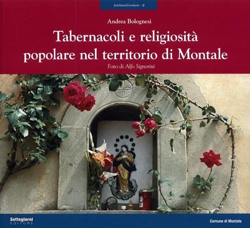 Tabernacoli e religiosità popolare nel territorio di Montale.