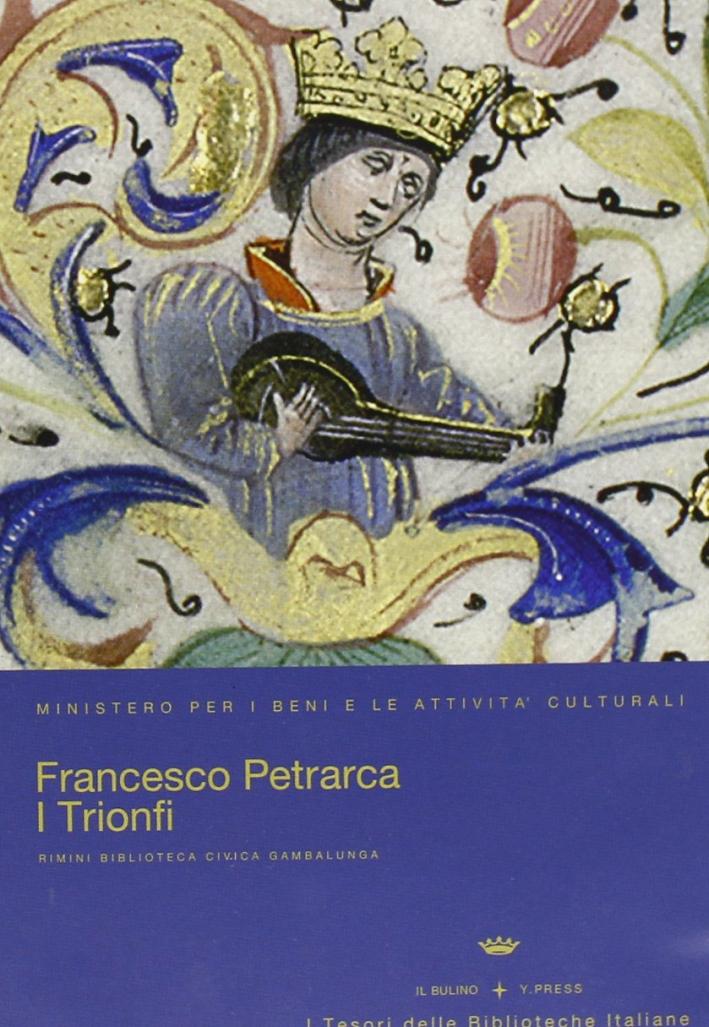 I Trionfi di Francesco Petrarca. [CD-ROM]