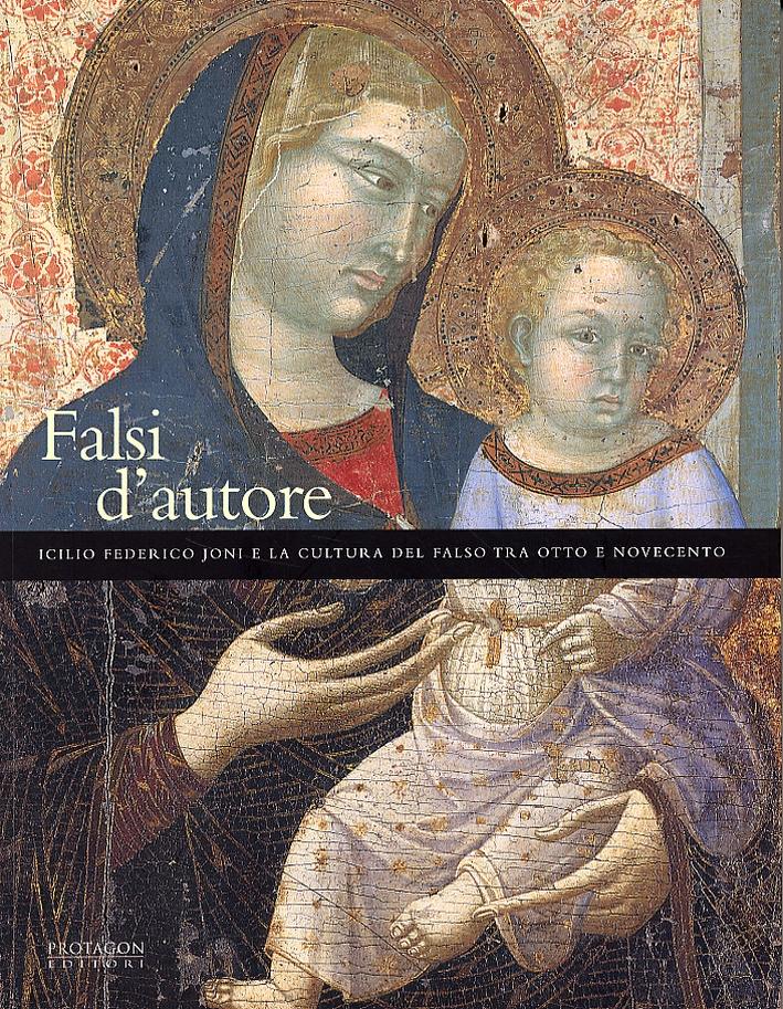 9788880241287 2004 - Falsi d\'Autore. Icilio Federico Joni e la ...