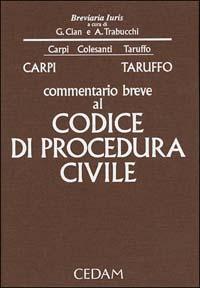 Commentario breve al Codice di procedura civile.