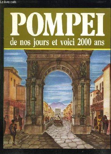 Pompei. De nos jours et voici 2000 ans.