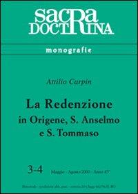 La redenzione in Origene, s. Anselmo e s. Tommaso.
