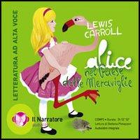 Alice nel paese delle meraviglie. Audiolibro. CD Audio formato MP3.