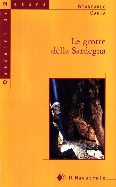 Le grotte della Sardegna.