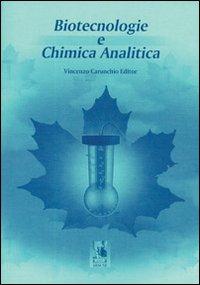Biotecnologie e chimica analitica.