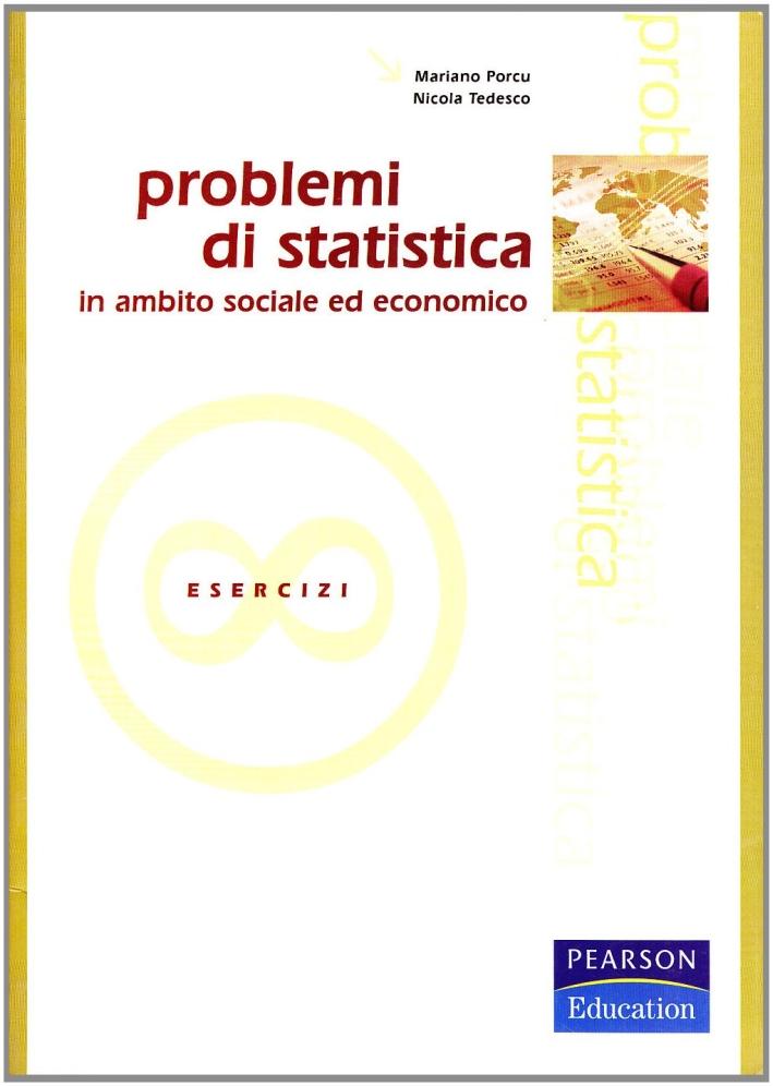 Problemi di statistica in ambito sociale ed economico