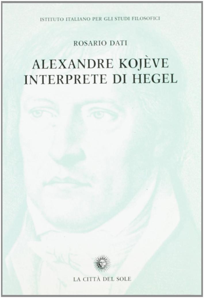 Alexandre Kojève interprete di Hegel.