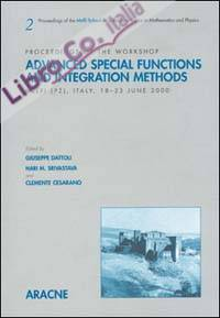 Advanced special function and integration methods. Proceedings of the workshop (Melfi, PZ, Italy, 18-23 June 2000).