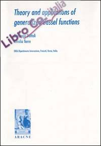 Theory and applications of generalized Bessel functions.