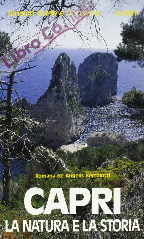 Capri, la natura e la storia.