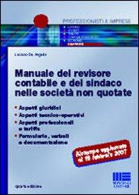 Manuale del revisore contabile e del sindaco nelle società non quotate.