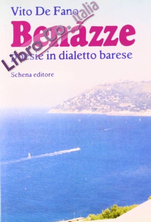 Benazze. Poesie in dialetto barese.