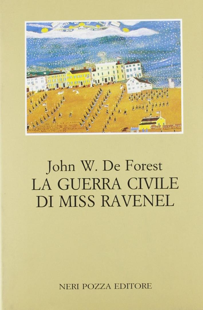 La guerra civile di Miss Ravenel.