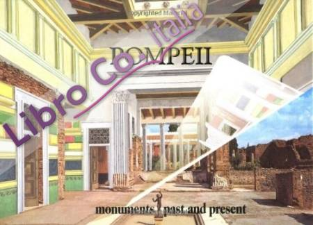 Pompeii. Monuments past and present.