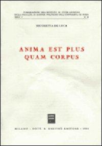 Anima est plus quam corpus.