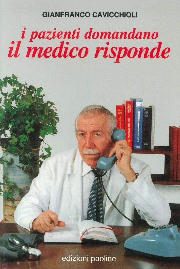I Pazienti Domandano il Medico Risponde