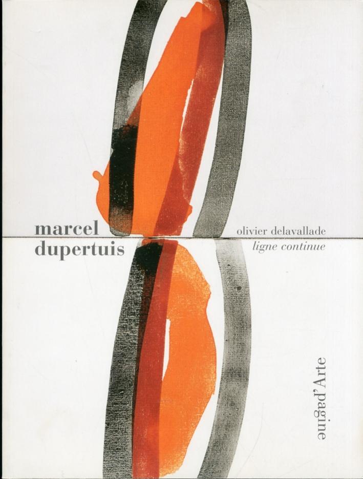Marcel Dupertuis. Ligne continue