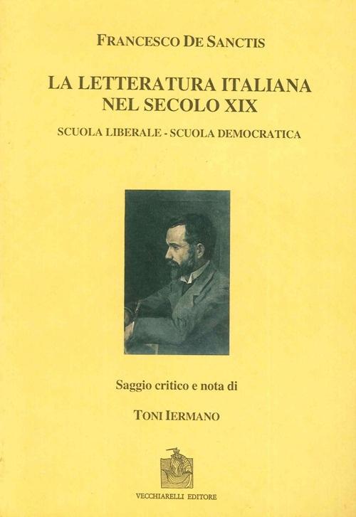 La Letteratura Italiana nel Secolo Decimonono: Scuola Liberale e Scuola Democratica