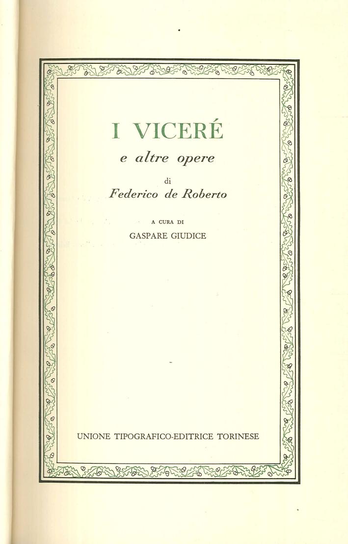 I Viceré e Altre Opere di Federico De Roberto