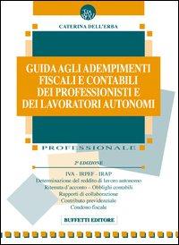 Guida agli adempimenti fiscali e contabili dei professionisti e dei lavoratori autonomi