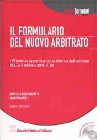 Il formulario del nuovo arbitrato. Con CD-Rom